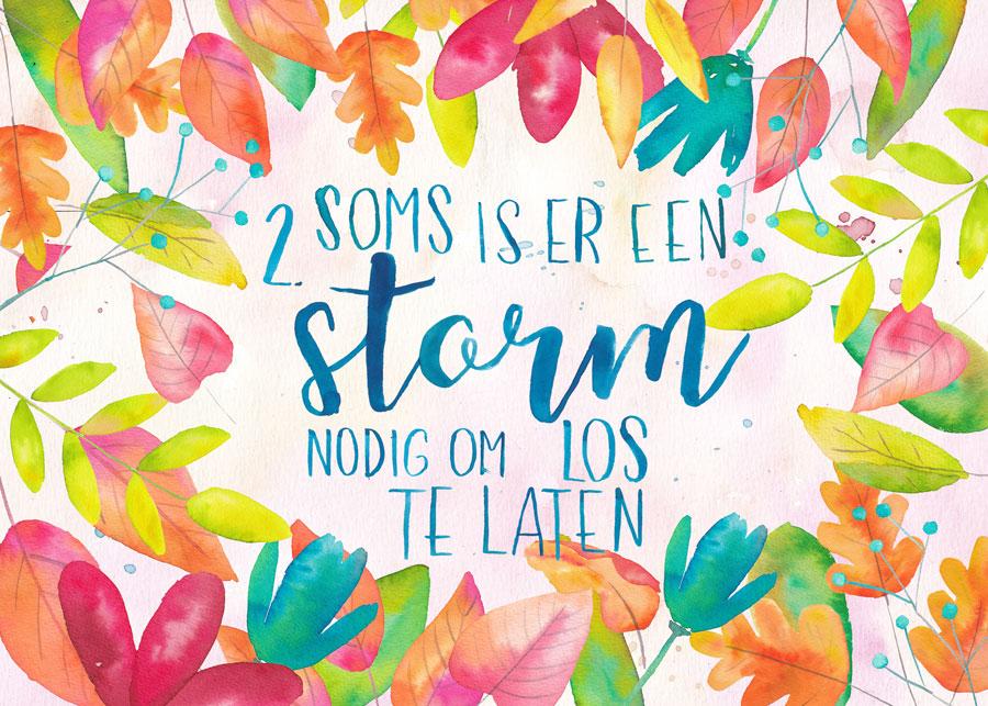 Soms is er een storm nodig om los te laten
