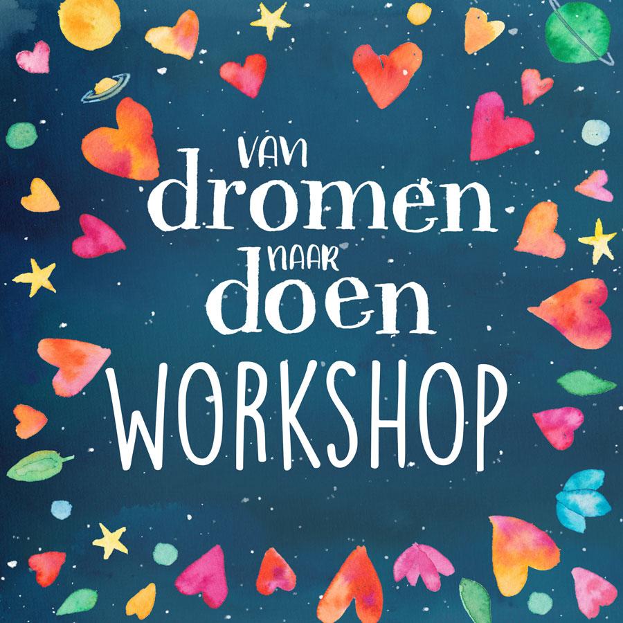 workshop van dromen naar doen