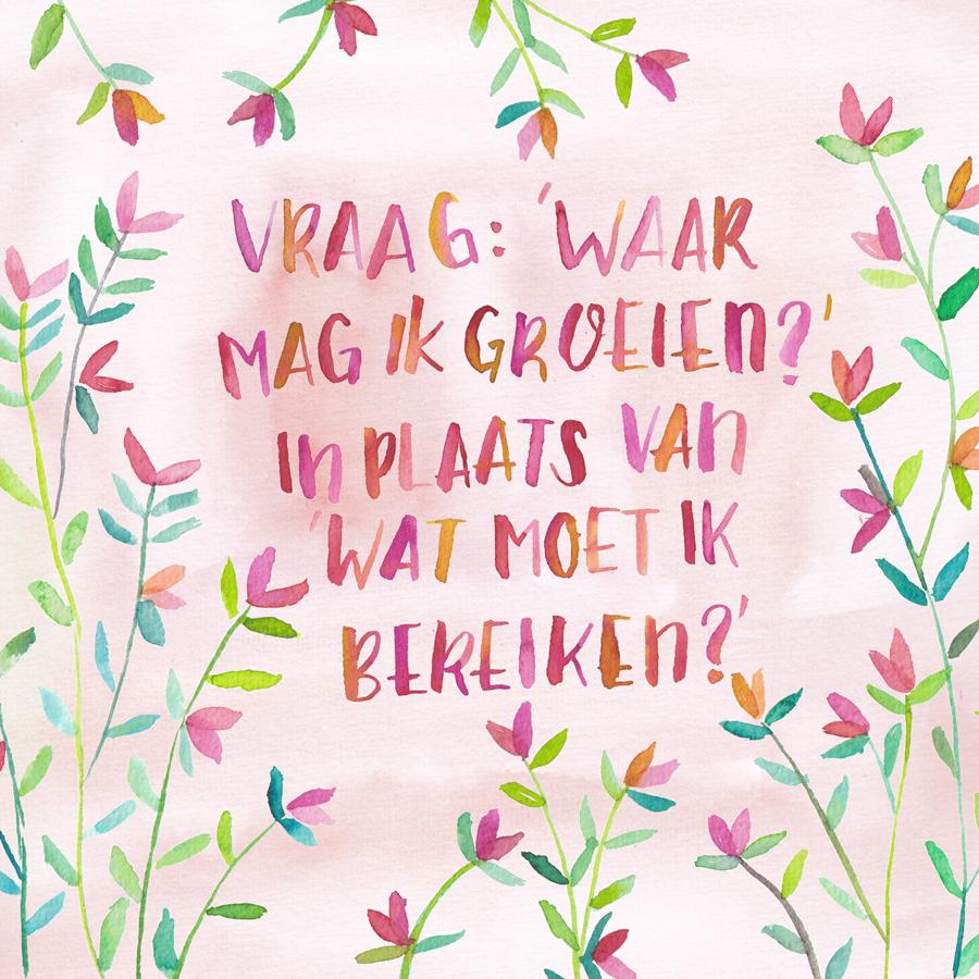 Inspirerende quote illustratie waterverf Petra van Dreumel